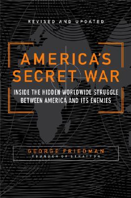 America's Secret War By Friedman, George